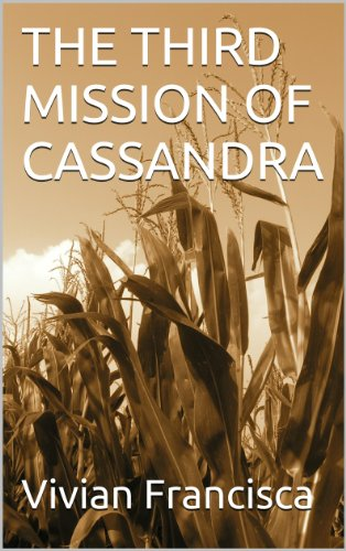 THE THIRD MISSION OF CASSANDRA (Around the Big #5 [And Other Stories - Chapter 11])