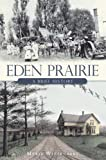 img - for Eden Prairie: A Brief History (American Chronicles) book / textbook / text book