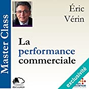 La performance commerciale (Master Class) | Éric Vérin