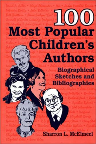 100 Most Popular Children S Authors Biographical Sketches And