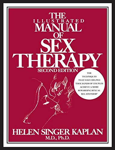 The Illustrated Manual Of Sex Therapy Second Edition