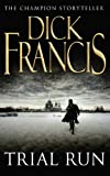 """""""Trial Run"""" av Dick Francis"""