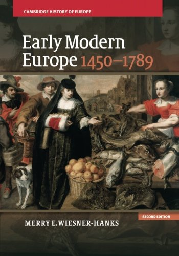 Early Modern Europe, 1450-1789 (Cambridge History of Europe) ()