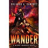 Wander-A Night Warden Novel (Volume 1)