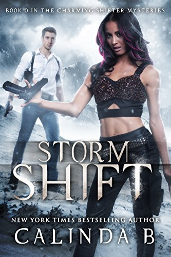 Storm Shift (The Charming Shifter Mysteries Book 0) by [B, Calinda]