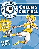 img - for Calum's Cup Final (Young Kelpies) book / textbook / text book