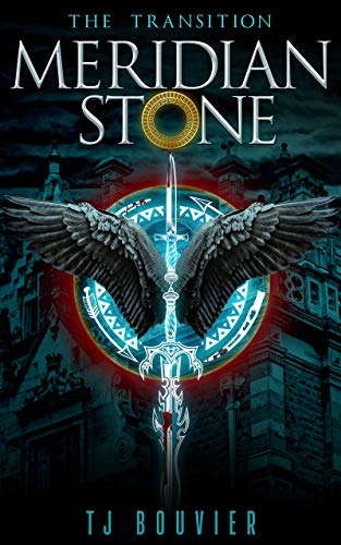 Meridian Stone: The Transition: (Book 1 of - Series Meridian