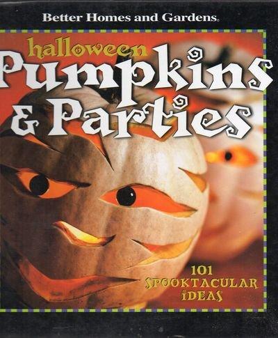 Halloween Pumpkins & Parties: 101 Spooktacular Ideas (
