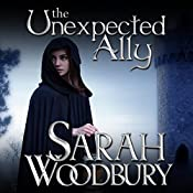 The Unexpected Ally: A Gareth & Gwen Medieval Mystery, Book 8 | Sarah Woodbury