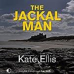The Jackal Man | Kate Ellis