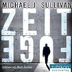 Zeitfuge | Michael J. Sullivan