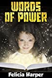 Books For Kids: Words of Power (KIDS FANTASY BOOKS #7) (Books For Kids, Kids Books, Children's Books, Kids Stories, Kids Fantasy Books, Kids Mystery Books, Series Books For Kids Ages 4-6, 6-8, 9-12)