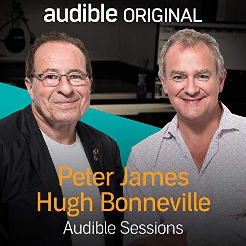 Hugh Bonneville & Peter James: Audible Sessions: FREE Exclusive Interview