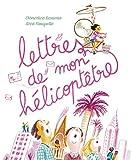 """Afficher """"Lettres de mon hélicoptêtre"""""""