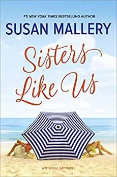Sisters Like Us (Mischief Bay) by [Mallery, Susan]