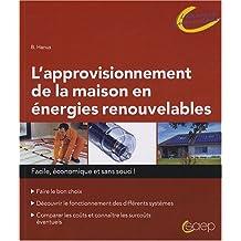 Approvisionnement de la Maison En Énergies Renouvelables Facile,