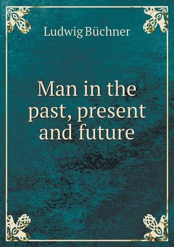 Man in the past, present and future pdf