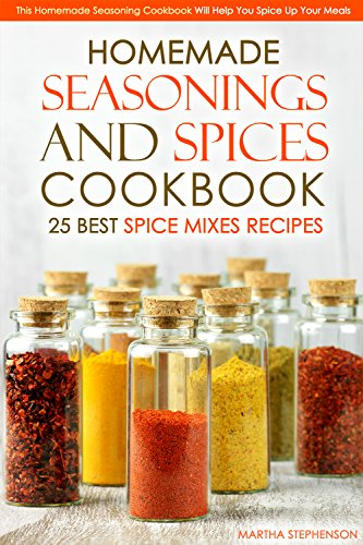 Homemade Seasonings Spices Cookbook Seasoning ebook