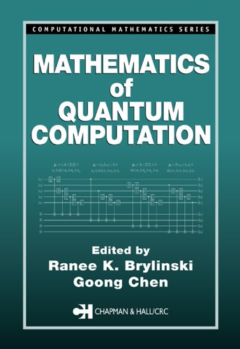 Mathematics of Quantum Computation (Computational Mathematics) Pdf