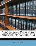 Allgemeine Deutsche Bibliothek, Volume 14, , 1175718882
