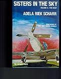 Sisters in the Sky, Adela R. Scharr, 0935284559