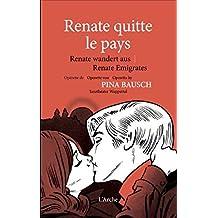 RENATE QUITTE LE PAYS + DVD