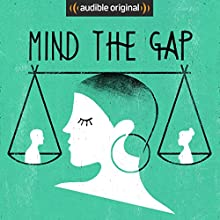 Mind the Gap (Original Podcast) Other von Mind the Gap Gesprochen von: Susanne Klingner