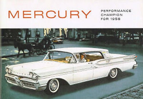 1958 MERCURY FULL COLOR DEALERHIP SALES BROCHURE - Includes Montery, Montclair, Park Lane, Phaeton, Turnpike Cruiser, Colony Park, Convertible, Voyager, Commuter, Wagon,- ADVERTISMENT - LITERATURE 58