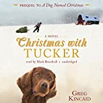 Christmas with Tucker | Greg Kincaid