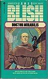 Doctor Mirabilis, James Blish, 0380603357