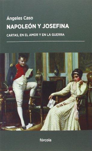Descargar Libro Napoleón Y Josefina Ángeles Caso