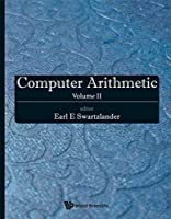 Computer Arithmetic: Volume II Front Cover