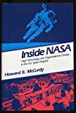 Inside NASA : High Technology and Organizational Change in the U. S. Space Program, McCurdy, Howard E., 0801844525