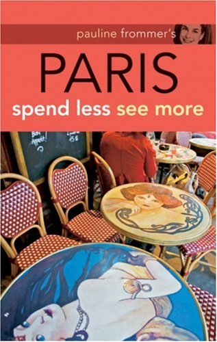 Pauline Frommer's Paris (Pauline Frommer Guides)