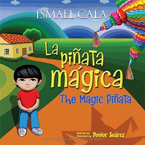 La Piñata Mágica - Bilingüe (Spanish Edition)