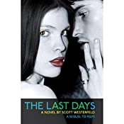 The Last Days | Scott Westerfeld