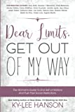 img - for Dear Limits, Get Out Of My Way.: The Woman's Guide To End Self Limitations And Push Past Social Restrictions. (Dear Women Guide Book Series) (Volume 2) book / textbook / text book