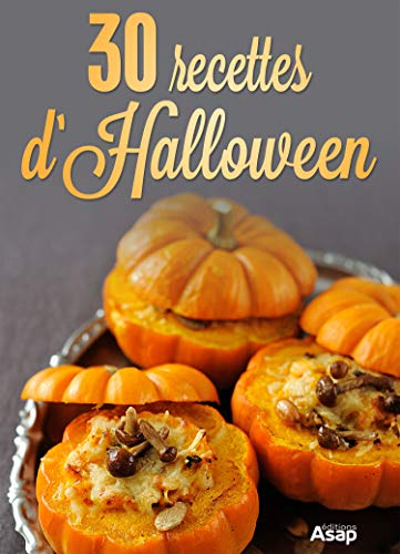 30 recettes d'Halloween (French Edition) -