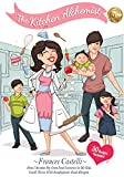 The Kitchen Alchemist: How I Became My Own Food Scientist So My Kids Could Thrive with Anaphylactic Food Allergies