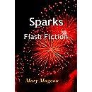 Sparks: Flash Fiction