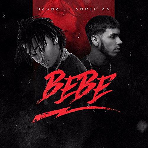 ... Bebe (feat. Anuel AA)