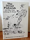 The Dread Fishwish, George Denny, 0883950243