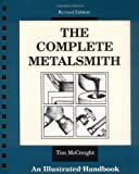 The Complete Metalsmith, Tim McCreight, 0871922401