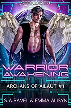 Warrior Awakening by SA Ravel and Emma Alisyn