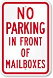 """DO NOT PARK IN FRONT OF MAILBOX 12"""" x 8"""" Aluminum Sign Pre-Drilled holes USA weatherproof"""