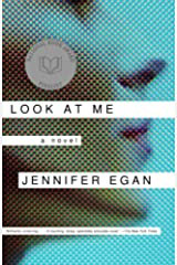 Look at Me: A Novel Kindle Edition