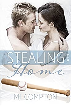 Stealing Home by [Compton, MJ]