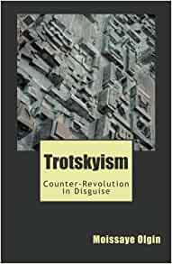 Trotskyism counter-revolution in disguise