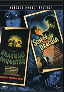 Dracula (Dracula's Daughter/Son of Dracula)