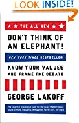 #10: The ALL NEW Don't Think of an Elephant!: Know Your Values and Frame the Debate